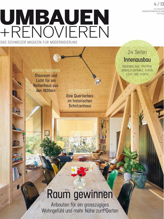 titelseite zeitschrift umbauen renovieren juni 2019 reportage uber unseren umbau holzbau in meilen